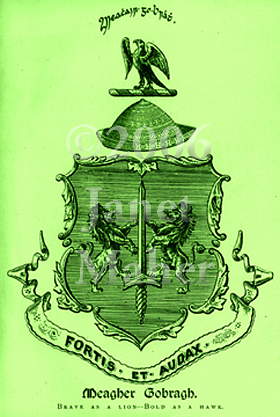 O'Meagher Coat of Arms from original 1890 text of Joseph Casmir O'Meagher's Some Historical Notices of the O'Meaghers of Ikerrin, digitized and colorized, ©2006 Janet Maher