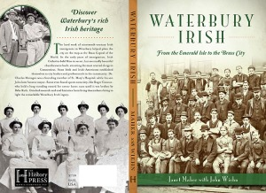 Waterbury Irish Cover, History Press, 2015